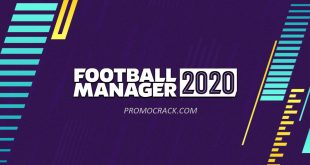 Football Manager 2020 Crack & Torrent (Mac/Win) Free Download