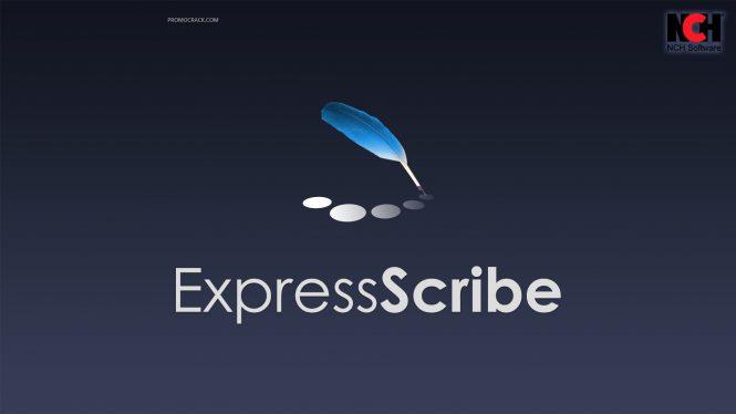 Express Scribe 9.11 Crack & Registration Code [Mac & Windows]