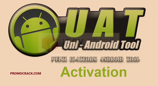 Uni Android Tool 27.02 Crack (UAT Crack) Download