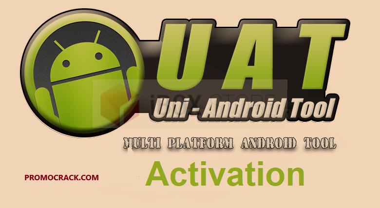 Uni Android Tool 27.02 Crack (UAT Crack) Download